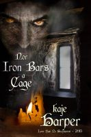 Cover for 'Nor Iron Bars a Cage'
