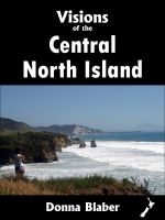 Cover for 'Visions of the Central North Island (Visions of New Zealand series)'
