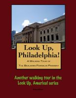Cover for 'Look Up, Philadelphia! A Walking Tour of the Benjamin Franklin Parkway'