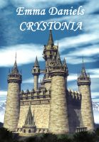 Cover for 'Crystonia - Book Two of the Crystal Rose Chronicles'