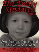 Cover for 'The Emily Updates (Vol. 5): One Year in the Life of the Girl Who Lived'