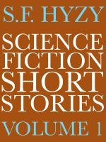 Cover for 'Science Fiction Short Stories, Volume 1'