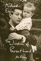 Cover for 'The Wisdom of Parenthood: An Essay'
