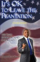 Cover for 'It's ok to Leave the Plantation, fourth edition'