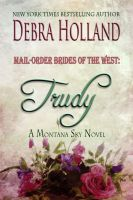 Cover for 'Mail-Order Brides of the West: Trudy'