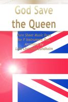 Cover for 'God Save the Queen  Pure Sheet Music Duet for F Instrument Duo, Arranged by Lars Christian Lundholm'