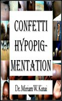 Cover for 'Confetti Hypopigmentation'