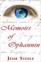 Cover for 'Memoirs of Ophannin'
