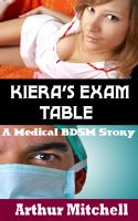 Cover for 'Kiera's Exam Table: A Medical BDSM Story'