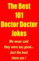 Cover for 'The Best 101 Doctor Doctor Jokes'