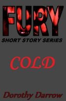 Cover for 'Cold (Fury Short Story Series)'