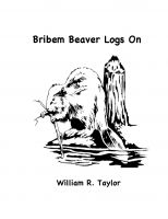 Cover for 'Bribem Beaver Logs On'