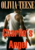 Charlie's Angel (Flash Fiction) by Olivia Teese