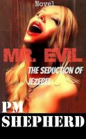 Paul Shepherd - Mr. Evil, The Seduction of Jezebel