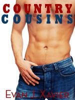 Evan J. Xavier - Country Cousins (Gay Erotic Stories #4) (All in the Family)