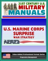 Cover for '21st Century U.S. Military Manuals: Surprise Marine Corps Field Manual, War Strategy and Surprise in Military History - FMFRP 12-1 (Value-Added Professional Format Series)'