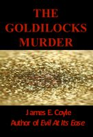 Cover for 'The Goldilocks Murder'