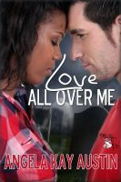 Cover for 'Love All Over Me'