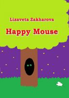 Cover for 'Happy Mouse'