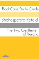 Cover for 'The Two Gentlemen of Verona in Plain and Simple English (A Modern Translation and the Original Version)'