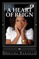 Cover for 'A Heart Of Reign'