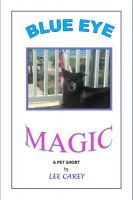 Blue Eye Magic Ebook By Lee Carey