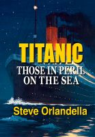 Cover for 'Titanic: Those in Peril on the Sea'