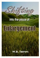 Cover for 'Shifting into Your place of Enlargement'