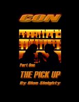 Cover for 'Con - Part One - The Pick Up'