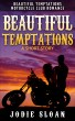 Beautiful Temptations Motorcycle Club Romance - A Short Story by Jodie Sloan