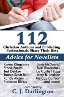 Cover for '112 Christian Authors and Publishing Professionals Share Their Best Advice for Novelists'