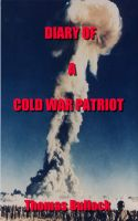 Cover for 'Diary of a Cold War Patriot'