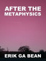 Cover for 'After The Metaphysics'