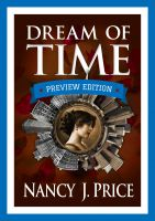 Cover for 'Dream of Time: PREVIEW EDITION (First half of the book)'