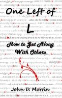 Cover for 'One Left of L, How to Get Along With Others'