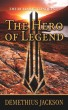 The Realmsic Conquest: The Hero of Legend by Demethius Jackson
