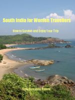 Cover for 'South India for Women Travellers: How to Survive and Enjoy Your Trip'