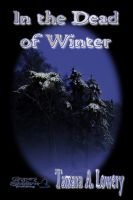 Cover for 'In the Dead of Winter'