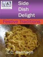 Cover for 'Tastelishes Side Dish Delight - Festive Traditions'
