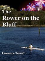 Cover for 'The Rower on the Bluff'