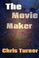 Cover for 'The Movie Maker'