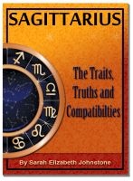 Cover for 'Sagittarius - Sagittarius Star Sign Traits, Truths and Love Compatibility'