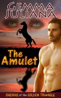 Cover for 'The Amulet (Sheikhs of the Golden Triangle)'