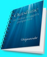 Cover for 'Outshine  - An Indian blogger's perspective'