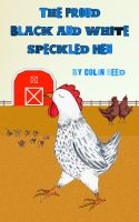 Cover for 'The Proud Black and White Speckled Hen'