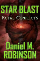 Cover for 'Star Blast - Fatal Conflicts'