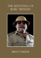 Cover for 'The Shooting of Basil Tremain'