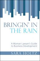 Cover for 'Bringin' In the Rain: A Woman Lawyer's Guide to Business Development'