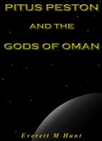 Cover for 'Pitus Peston And The Gods Of Oman'