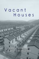 Cover for 'Vacant Houses - By Danny Mendlow and Zack Mitchell'